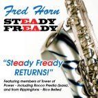Fred Horn - Steady Freddy Returns