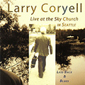 Larry Coryell: Laid Back & Blues