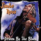 Jimbo Ross: Driven by the Blues