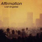 Listen to Affirmation : Lost Angeles