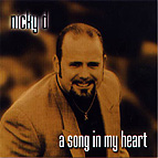 Nicky D.: A Song in My Heart