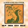 Lorraine Feather: New York City Drag